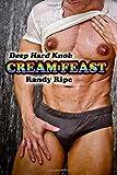 Deep Hard Knob Cream Feast (GAY, SENSUAL, MASSAGE, MMM, THREESOME)