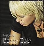 Preloved by Beccy Cole (2010-09-21)