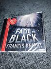 FADE TO BLACK NEW AND SEALED Audio book  cd unabridged New Sealed