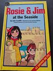 Rosie and Jim at the Seaside by John Cunliffe