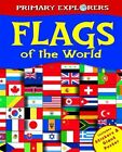 Primary Explorers - Flags of the World: Includes Stickers & Giant Poster,Kirsty