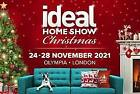 Ideal Home Show Christmas x 2 Adult tickets Olympia Thursday 25th November 2021