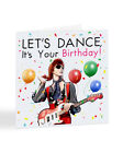 David Bowie Let s Dance It s Your Birthday, British Music Legend Card - A7061