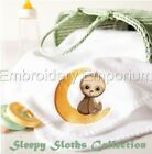 SLEEPY SLOTHS COLLECTION - MACHINE EMBROIDERY DESIGNS ON CD OR USB