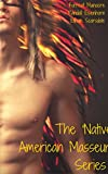 The  Native American Masseur  Series: Patuk the Indian Roughneck-Massage Artist (Interracial American Indian Gay Erotica Book 1)