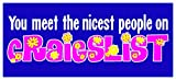 New Color Sticker Decal You Meet the Nicest People On Craigslist Sarcastic Nasty